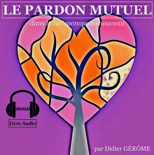 "Livraudio ""LE PARDON MUTUEL"""