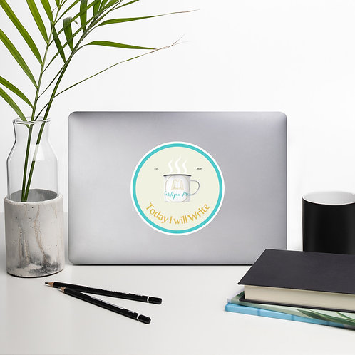 """""""Today I Will Write"""" Cardigan Press Sticker"""