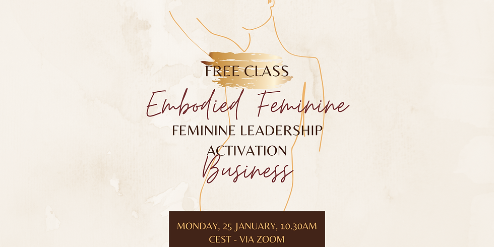 Feminine Leadership Activation - Free Masterclass
