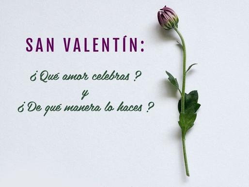 San Valentín: ¿Qué amor se celebra y de qué manera?