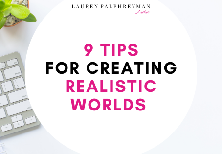 worldbuilding: 9 tips for creating realistic worlds
