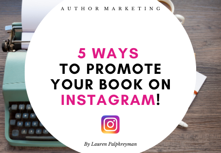5 ways to promote your book on instagram