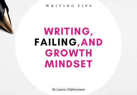 Writing, Failing, and growth mindset