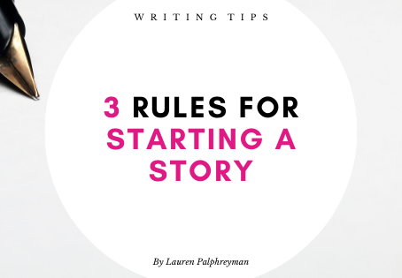 3 rules for starting a story