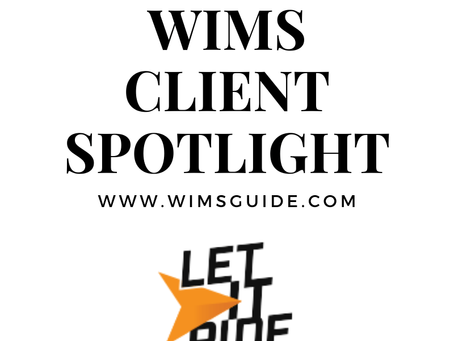 WIMS Client Spotlight: Let It Ride