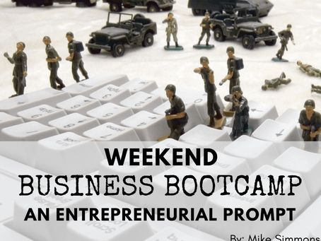 Weekend Business Bootcamp: An Entrepreneurial Prompt
