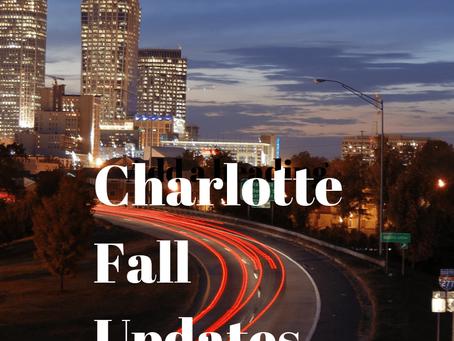 Charlotte Fall Updates