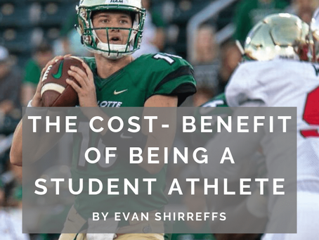 The Cost/Benefit of Being a Student Athlete by Evan Shirreffs