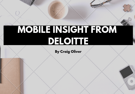 Mobile Insights from Deloitte