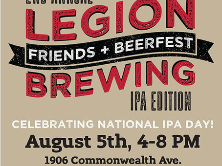 """Legion Brewing Company Announces 2nd Annual """"Friends And Beerfest: IPA Edition"""""""