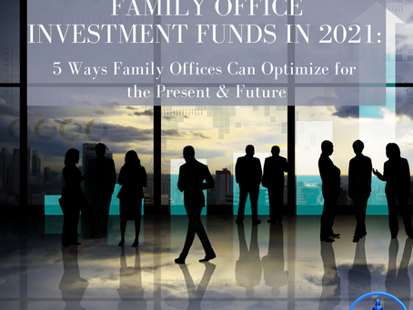 5 Ways Family Offices Can Optimize for the Present & Future