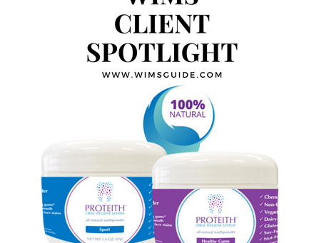 WIMS CLIENT SPOTLIGHT: PROTEITH Oral Hygiene System