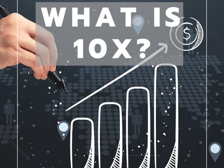 What is 10X?