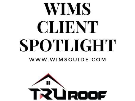 WIMS Client Spotlight: TRUROOF