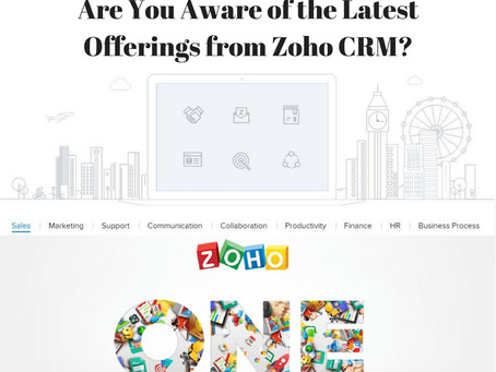 Entrepreneurs! Are You Aware of the Latest Offerings from Zoho CRM?