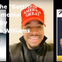 Brady The Gotti Testimonial by Terrence Williams