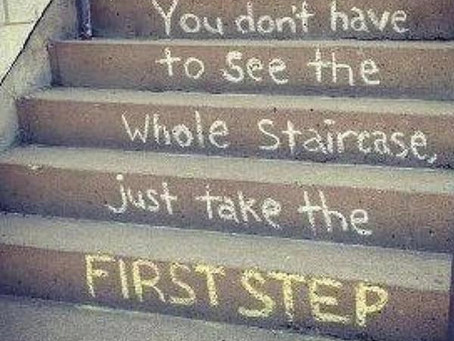 The Hardest Step is Your First Step