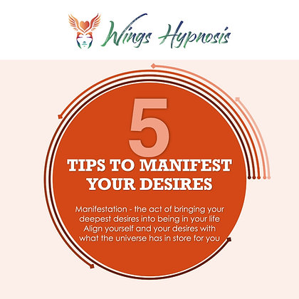 5 Tips To Manifest YourDesires