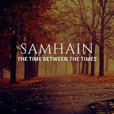 Samhain:            Celtic New Year
