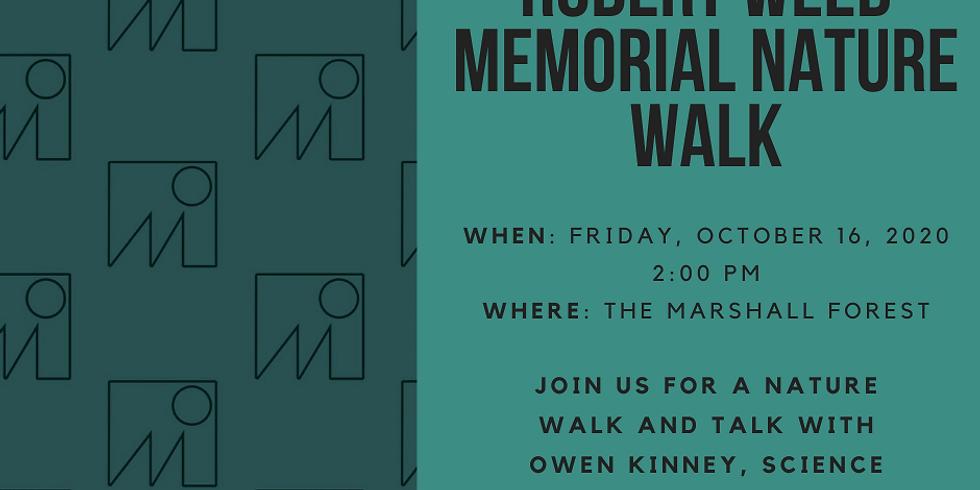6th Annual Robert Weed Memorial Nature Walk