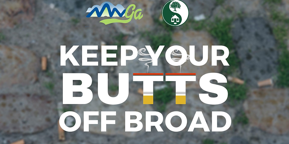 Keep Your Butts Off Broad Litter Cleanup