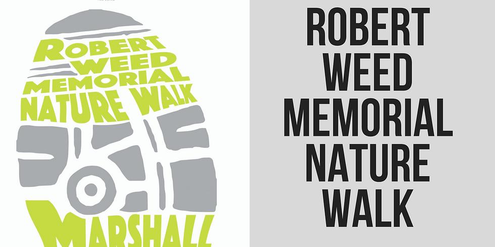5th Annual Robert Weed Memorial Nature Walk