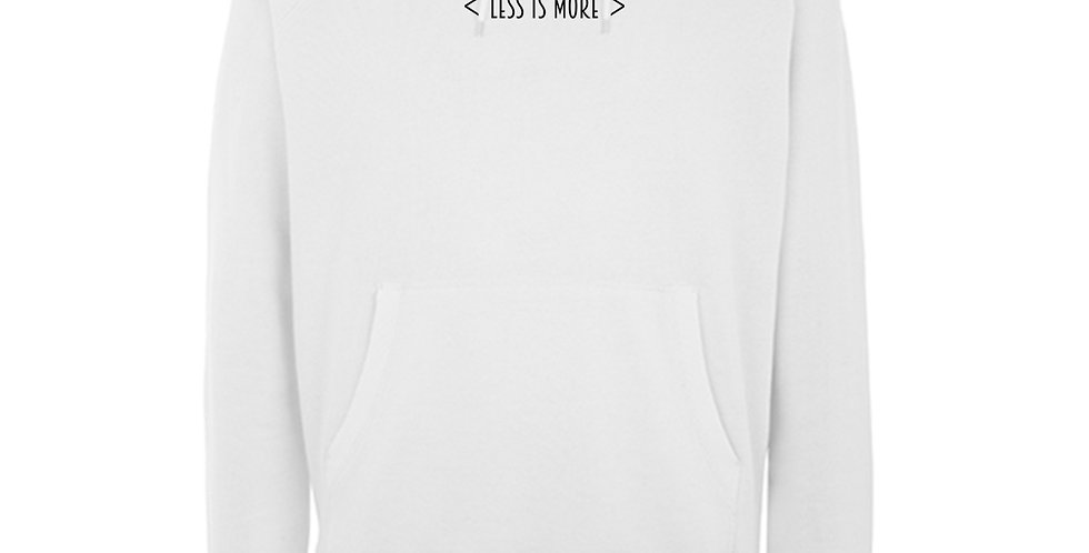 LESS IS MORE WHITE PULLOVER HOODIE
