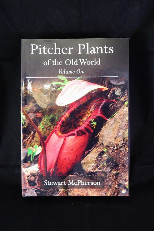Pitcher Plants of the Old World, Vol 1.