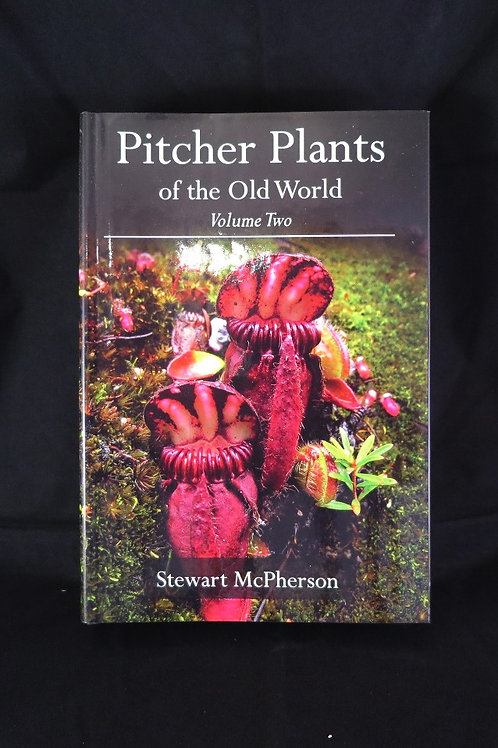 Pitcher Plants of the Old World, VOL 2.