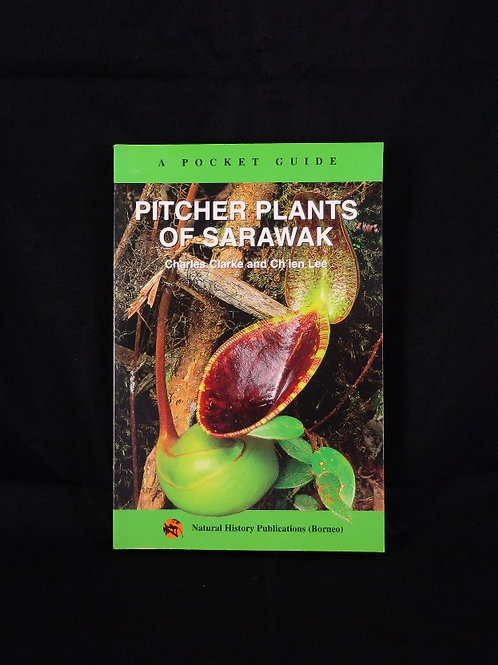 Pitcher Plants of Sarawak - Pocket Guide