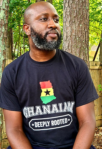 "T-shirt - ""Ghanaian- deeply rooted"""