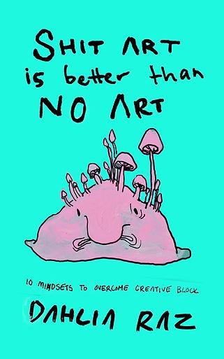 Shit art is better than no art-2.jpg