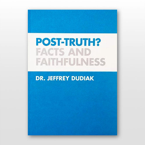 Post-Truth? Facts and Faithfulness