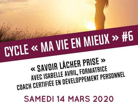 """Atelier """"Savoir lâcher-prise"""" 14/03/2020"""