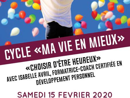 """Atelier """"Choisir d'être heureux"""" 15/02/2020 à Mâcon"""