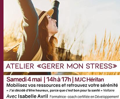 "Samedi 04 mai 2019 : Atelier ""Gérer mon stress"" à Mâcon (71)"