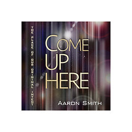 ComeUpHereCover-SQUARE.jpg