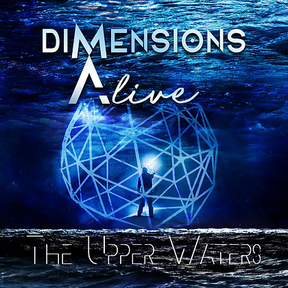"Dimensions Alive - ""The Upper Waters"" - 2 CDs"