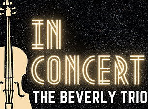 Copy of Copy of Beverly Trio Concert (1).png
