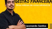 5 DICAS PARA ESTRUTURAR UMA BOA GESTÃO FINANCEIRA