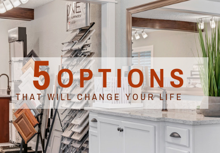 5 OPTIONS THAT WILL CHANGE YOUR LIFE