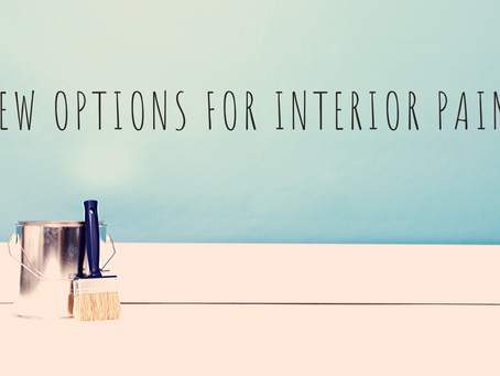 New Options for Interior Paint
