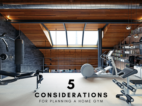 5 Considerations for Planning a Home Gym
