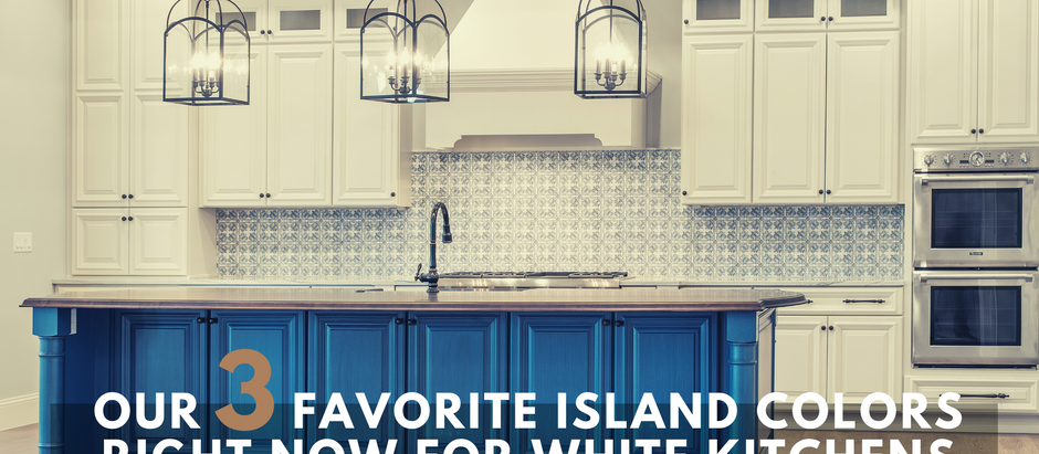 Our 3 Favorite Island Colors Right Now for White Kitchens