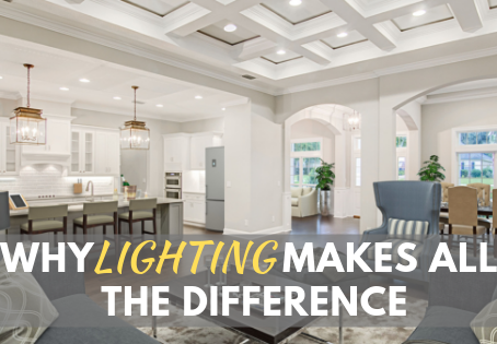 Why Lighting Makes All the Difference