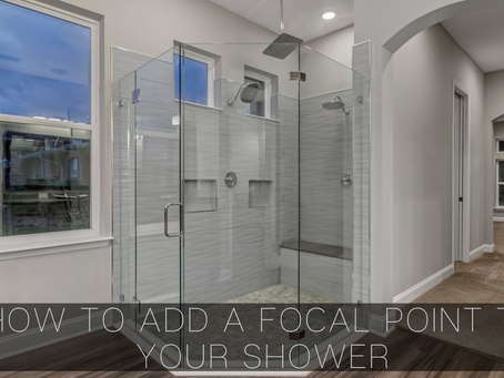 How to Add a Focal Point to Your Shower