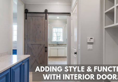 Adding Style and Function with Interior Doors