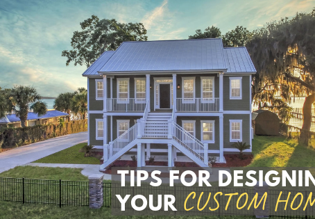 Tips For Designing Your Custom Home