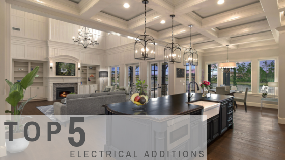 Top 5 Electrical Additions