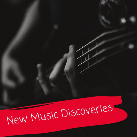 New Music Discoveries Playlist